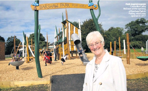 ??  ?? Park improvements Councillor Cathy McEwan at the opening of Barshaw Park in Paisley, which was opened in 2017
