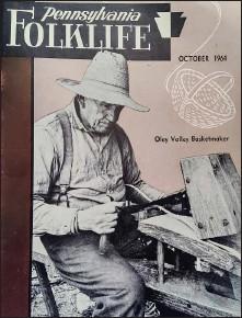 ?? COURTESY OF PENNSYLVANIA FOLKLIFE ?? Richard H. Shaner profiled Pennsylvania Dutch basketmaker Freddy Bieber in a 1964 article in Pennsylvania Folklife.