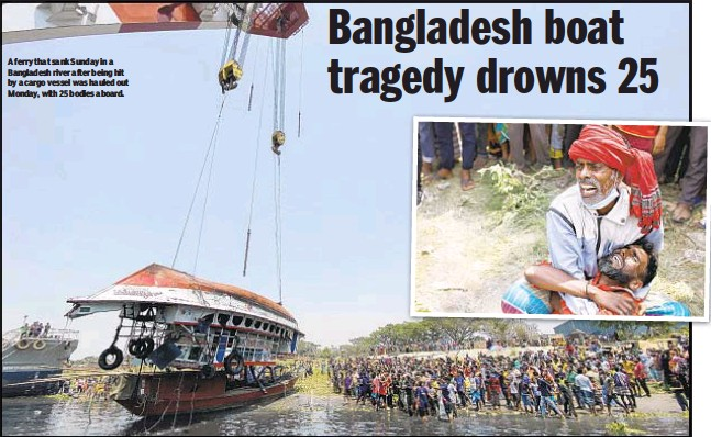 ??  ?? A ferry that sank Sunday in a Bangladesh river after being hit by a cargo vessel was hauled out Monday, with 25 bodies aboard.