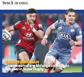 ??  ?? EVERYTHING MAN There was nothing Mo'unga couldn't do this year in Super Rugby.