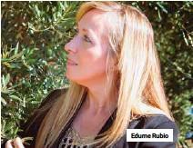??  ?? Edurne Rubio