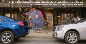 ??  ?? A Nod to the Past: Spike the bulldog and some colorful elephants are some of Tom and Jerry's famous animated friends that pop up in the new movie.
