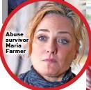??  ?? Abuse survivor Maria Farmer