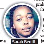 ??  ?? Sarah Bentil.