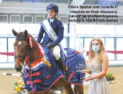 ??  ?? Olivia Sponer and Conella II improve on their discovery runner-up position to score victory in the British novice