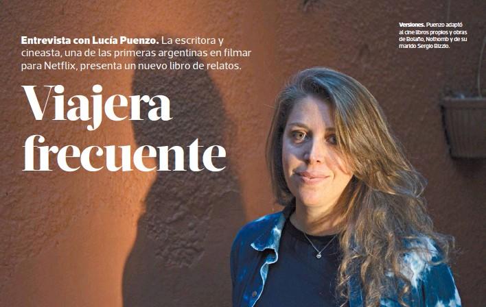 ?? CONSTANZA NISCOVOLOS ?? Versiones. Puenzo adaptó al cine libros propios y obras de Bolaño, Nothomb y de su marido Sergio Bizzio.
