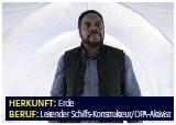 ??  ?? HERKUNFT: Erde BERUF: Leitender Schiffs-konstrukteur/opa-aktivist