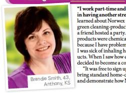 ??  ?? Brandie Smith, 43, Anthony, KS