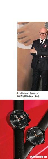 ??  ?? Carlo Giordanetti, President of CALVIN KLEIN Watches + Jewelry