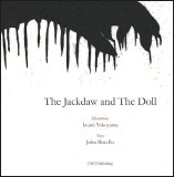 ?? COURTESY IMAGE ?? The cover of the Jackdaw and The Doll, the book Biscello collaborated on with his partner, artist Izumi Yokoyama.
