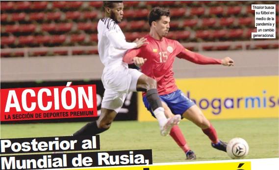 ?? Tricolor busca su fútbol en medio de la pandemia y un cambio generacional. ??