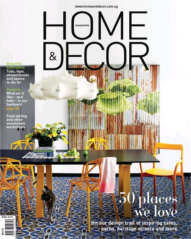 Home Decor Singapore: Home & Decor (Singapore): 2015-03-01