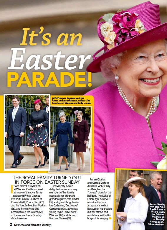 ??  ?? Left: Princess Eugenie and her fiancé Jack Brooksbank. Below: The Countess of Wessex and Lady Louise. Easter Sunday was also April 1, which was a bit of a laugh for Princess Beatrice, Sir Timothy Laurence and Prince Andrew.