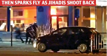 ??  ?? Get down: They take cover as terrorists reply with a volley of fire, ricocheting off a car THEN SPARKS FLY AS JIHADIS SHOOT BACK