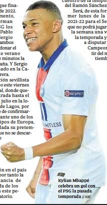 ?? // ABC ?? Kylian Mbappé celebra un gol con el PSG la pasada temporada