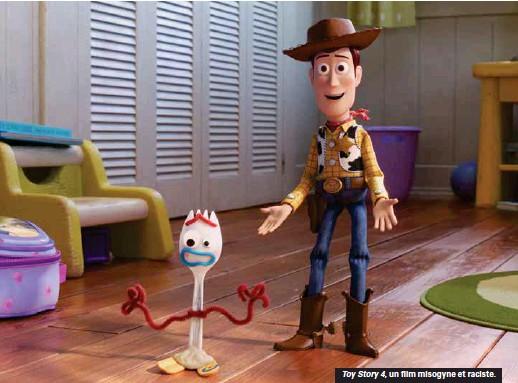 ??  ?? Toy Story 4, un film misogyne et raciste.