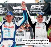 ??  ?? Paul Nagle and Craig Breen won Ypres Rally in 2019