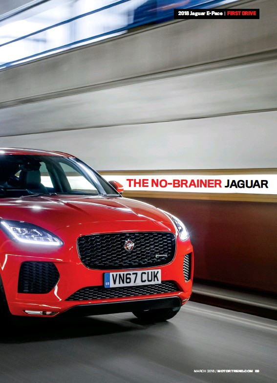 Family Style Ian Callum S Design Team Has Successfully Grafted Modern Jaguar Cues Onto A Tall Vehicle With Transverse Front Engine The E Pace Is