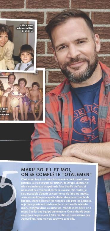 ??  ?? Louis-Olivier peut compter sur une famille très soudée. «Ma maman est comme Dieu pour moi.»