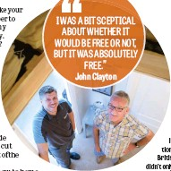 ??  ?? Free loft insulation from British Gas didn't only save John Clayton money – it saved him a lot of hard work too.