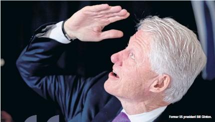 ??  ?? Former US president Bill Clinton.
