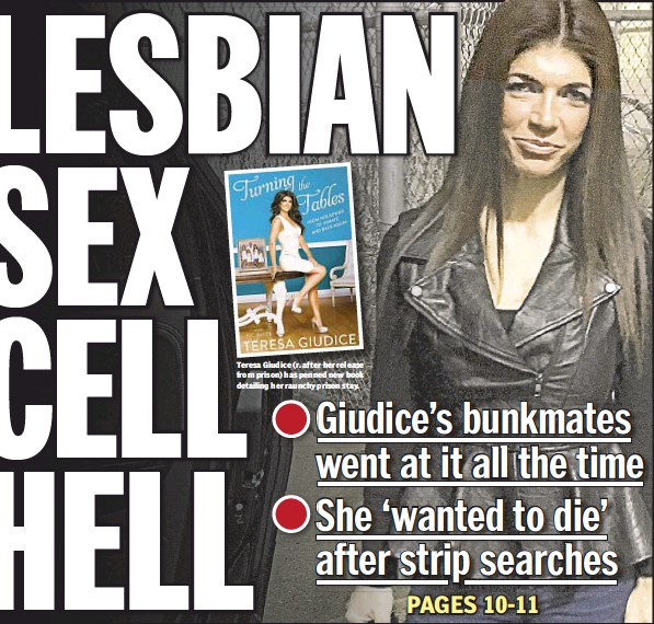 Teresa Giudice (r. after her release from prison) has penned new book  detailing her raunchy prison stay.