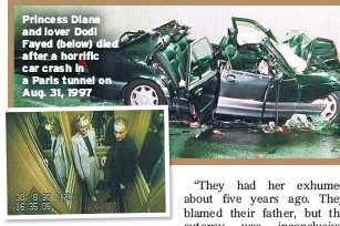 ??  ?? Princess Diana and lover Dodi Fayed (below) died after a horrific car crash in a Paris tunnel on Aug. 31, 1997