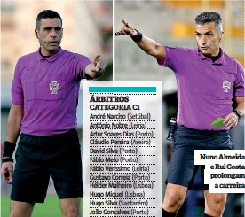 ??  ?? Nuno Almeida e Rui Costa prolongam a carreira