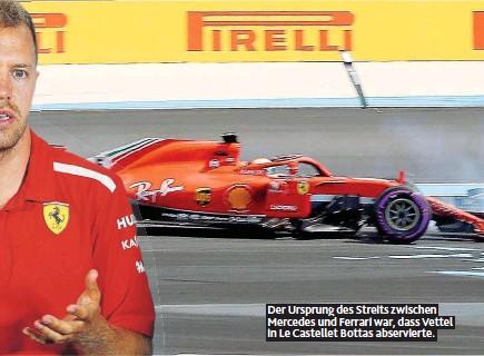 ??  ?? Der Ursprung des Streits zwischen Mercedes und Ferrari war, dass Vettel in Le Castellet Bottas abservierte.