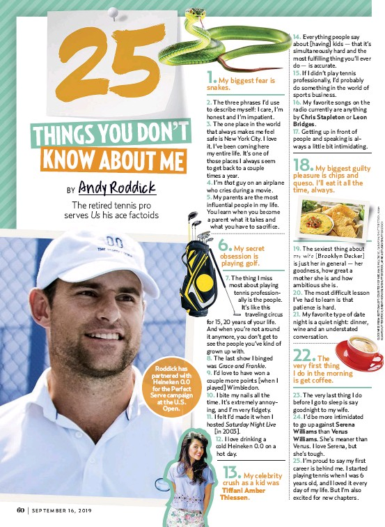 ??  ?? Roddick has partnered with Heineken 0.0 for the Perfect Serve campaign at the U.S. Open.