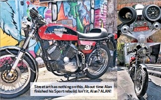 ??  ?? Street art has nothing on this. About time Alan finished his Sport rebuild. Isn't it, Alan? ALAN!