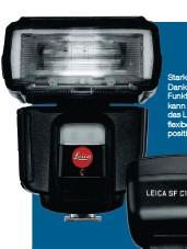 ??  ?? Starkes Doppel: Dank der C1funkfernbedienung kann der Fotograf das Leica-blitzgerät flexibel im Raum positionieren.