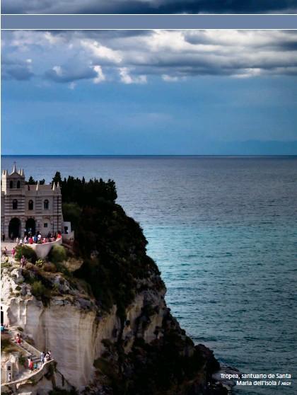 ??  ?? Tropea, santuario de Santa Maria dell'Isola / ARGY
