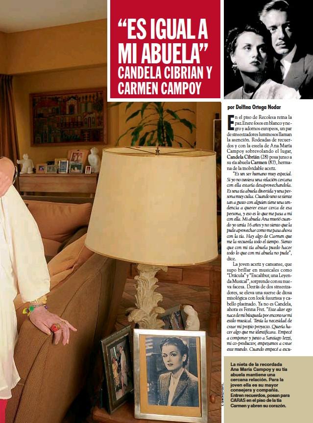 ??  ?? La nieta de la recordada Ana María Campoy y su tía abuela mantiene una cercana relación. Para la joven ella es su mayor consejera y compañía. Entren recuerdos, posan para CARAS en el piso de la tía Carmen y abren su corazón.