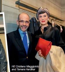 ??  ?? HE Cristiano Maggipinto and Tamara Hardikar