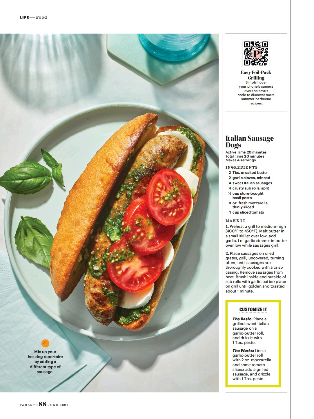 ??  ?? Mix up your hot-dog repertoire by adding a different type of sausage.