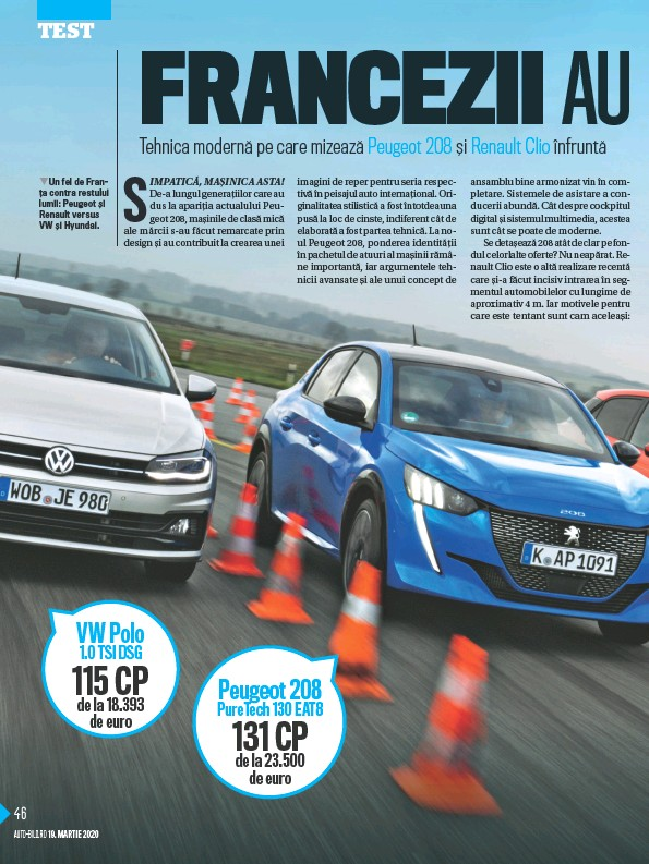 ??  ?? qUn fel de Franț a contra restului lumii: Peugeot ș i Renault versus VW ș i Hyundai.