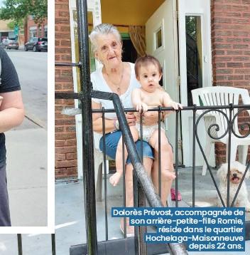 ??  ?? Dolorès Prévost, accompagnée de s ona rrière-petite-fille Romie, réside dans le quartier Hochelaga-maisonneuve depui s22 ans.