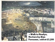 ??  ?? > Walk to Newlyn, Nocturn by Alan Furneaux, sold at £3,200