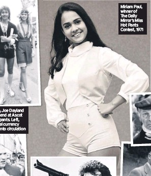 ??  ?? Miriam Paul, winner of The Daily Mirror's Miss Hot Pants Contest, 1971