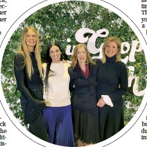 ??  ?? Above Day (second from right) at the Goop summit in 2019 with Elle Macpherson, Demi Moore and Arianna Huffington