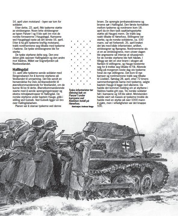 ?? Illustrasjon: Andreas Hauge ?? Tyske infanterister tar dekning bak en Panzer I under kampene ved Klækken hotell på Hønefoss.