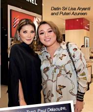 ??  ?? Datin Sri Lisa Aryanti and Puteri Azureen