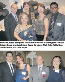 ??  ?? From left, at the Immigrants of Distinction Awards are Immigrant Services Calgary board members Roland Osske, Jayashree Bhat, Anita ReMartinez, Sue McMaster and Vivek Gupta.