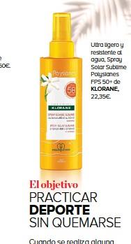 ??  ?? Ultra ligero y resistente al agua, Spray Solar Sublime Polysianes FPS 50+ de KLORANE, 22,35€.