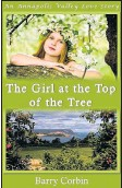 ?? SUBMITTED ?? The Girl at the Top of the Tree by Barry Corbin of Berwick.