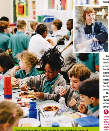 ??  ?? To find out more about Chefs in Schools, visit chefsinschools.org.uk. @chefsinschools_uk