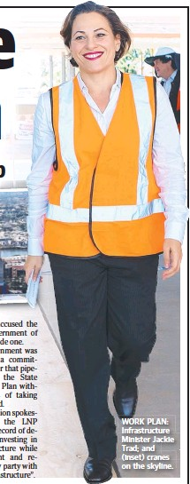 ??  ?? WORK PLAN: Infrastructure Minister Jackie Trad; and (inset) cranes on the skyline.
