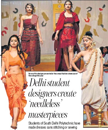 Pressreader Ht City 2018 03 29 Delhi Student Designers Create Needleless Masterpieces