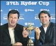 ?? Reuters photo ?? SMILE: European captain Nick Faldo, left, and U.S. captain Paul Azinger pose with the Ryder Cup in Louisville, Ky.
